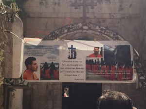This banner hung as we entered the Coptic chapels of the Holy Sepulchre that led us down to the main square and the entrance into the church.  It remembers the Copts who were martyred earlier this year.