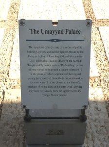 Sign describing the Umayyad Palace whose floor plan is still outside the city walls.